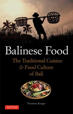 Balinese Food By Kruger, Vivienne