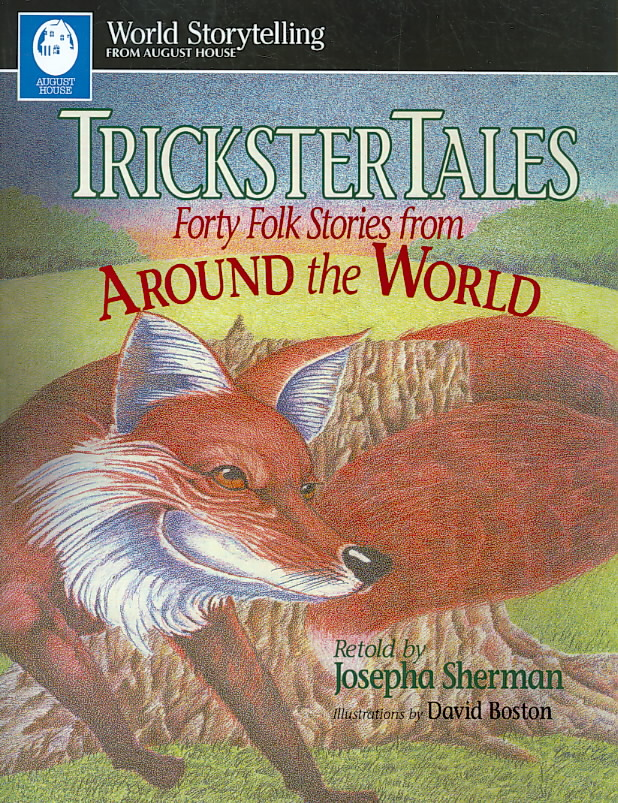 Trickster Tales By Sherman, Josepha/ Boston, David (ILT)