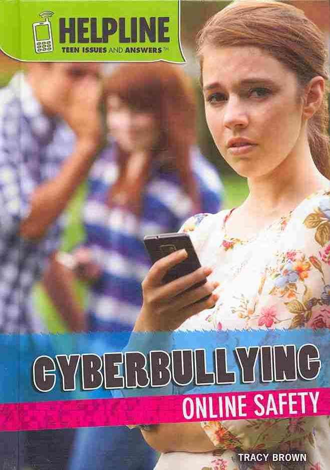 Cyberbullying By Brown, Tracy