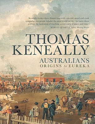 Australians By Keneally, Thomas